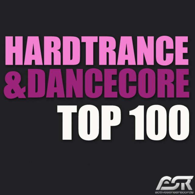 Hardtrance & Dancecore Top 100