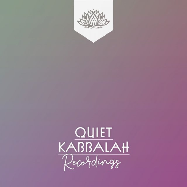 Quiet Kabbalah Recordings