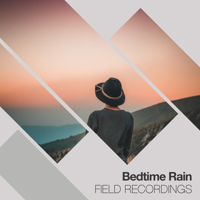 2020 HD Bedtime Rain & Nature Field Recordings