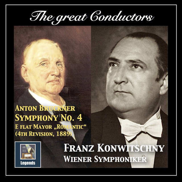 The Great Conductors: Franz Konwitschny Conducts Anton Bruckner