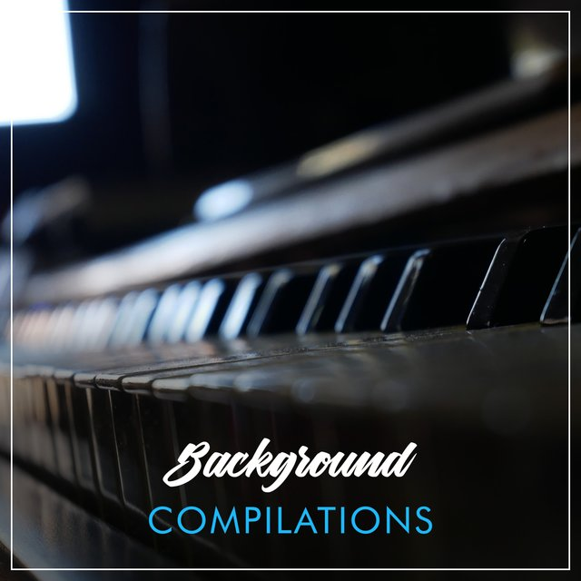 Background Lounge Compilations