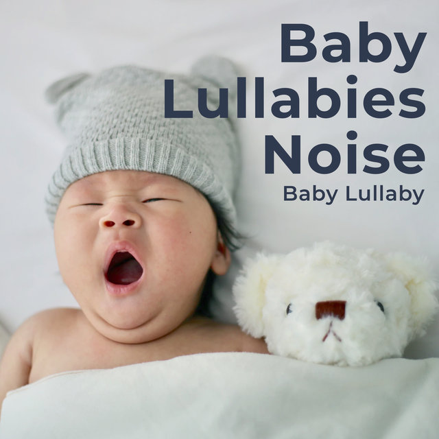 Baby Lullabies Noise