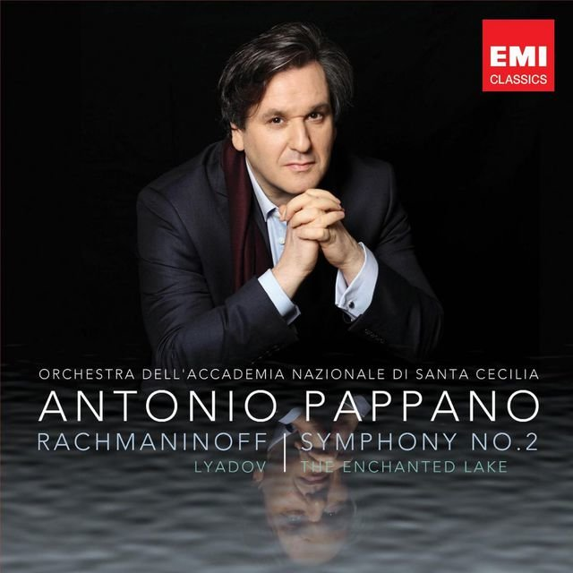 Rachmaninov: Symphony No. 2 & Liadov: The Enchanted Lake