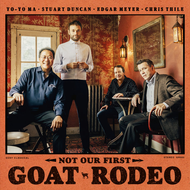 Cover art for album Not Our First Goat Rodeo by Yo-Yo Ma, Stuart Duncan, Edgar Meyer, Chris Thile