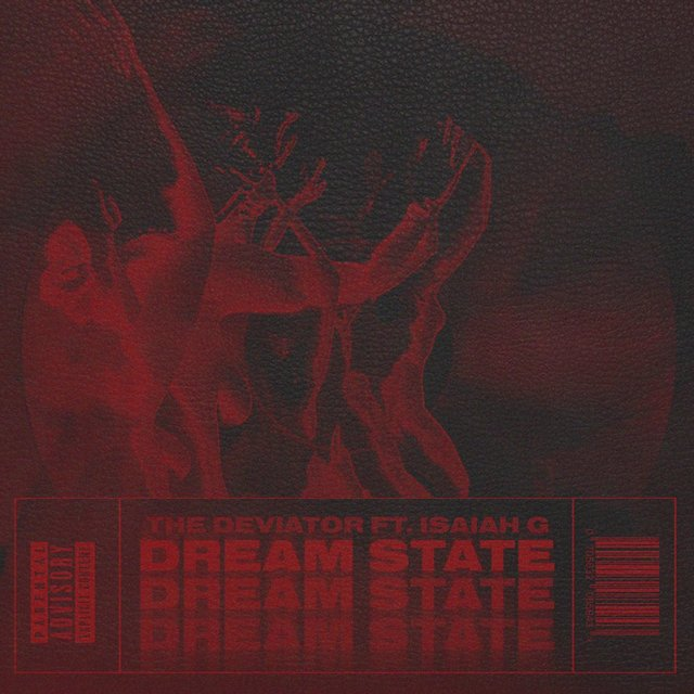 Dream State (feat. Isaiah G & J Waves)