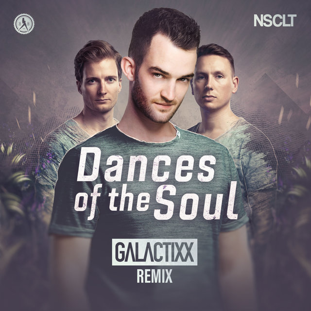 Dances Of The Soul (Galactixx Remix)