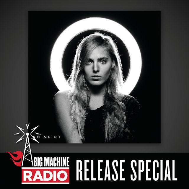 No Saint (Big Machine Radio Release Special)