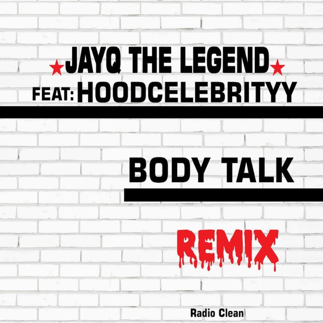 Body Talk (feat. HoodCelebrityy)