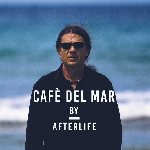 Café del Mar By Afterlife