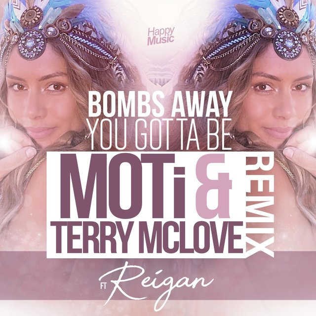 You Gotta Be (MOTi & Terry McLove Remix)