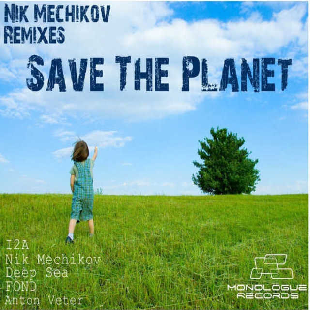 Save the Planet (Remixes)