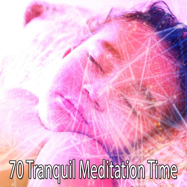 70 Tranquil Meditation Time