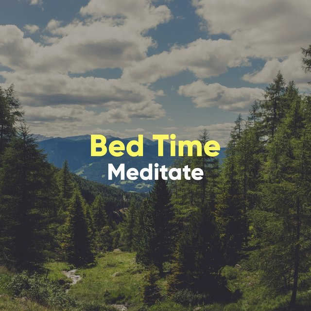 #Bed Time Meditate