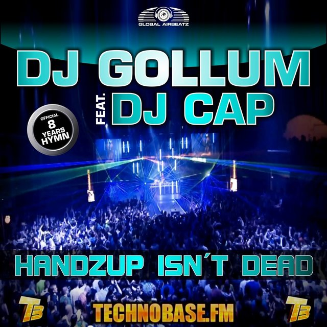 Handzup Isn't Dead [8 Years Technobase.fm Hymn]