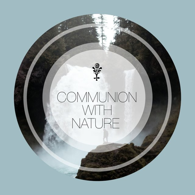 Communion with Nature