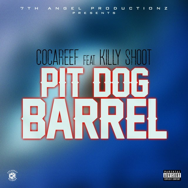 Pit Dog Barrel (feat. Killy Shoot)