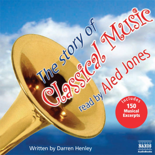Henley: The Story of Classical Music (Unabridged) (UK version)