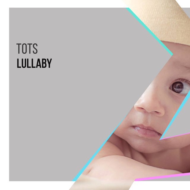 Comforting Tots Lullaby