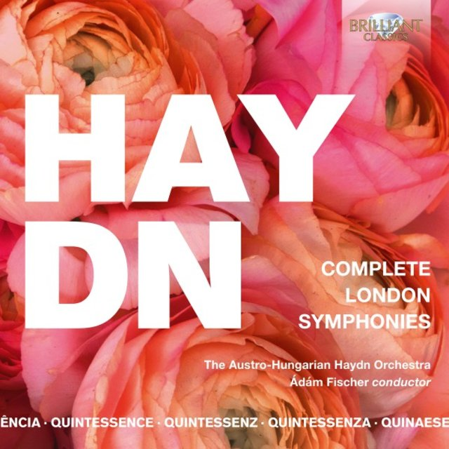 Quintessence Haydn: Complete London Symphonies