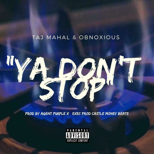 Ya Don't Stop (feat. Obnoxious)