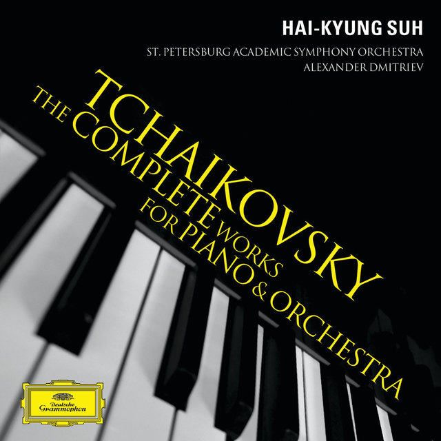 Tchaikovsky: The Complete Works For Piano & Orchestra
