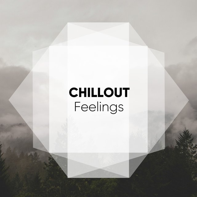 Chillout Feelings