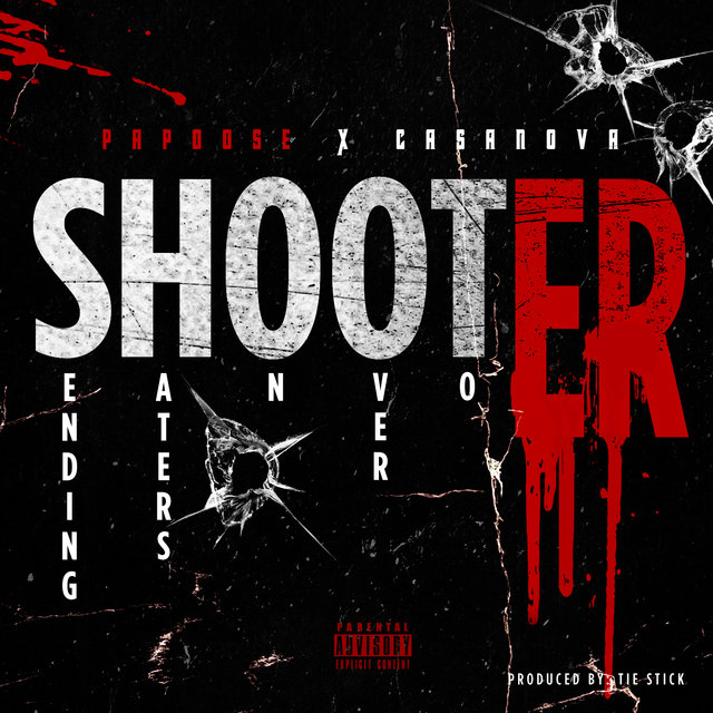 Shooter (feat. Casanova)