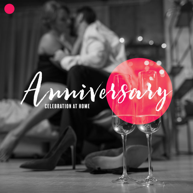 Anniversary Celebration at Home: Romantic Background Music that'll Grace Your Celebration