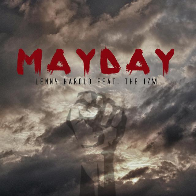 Mayday (feat. the Izm.)