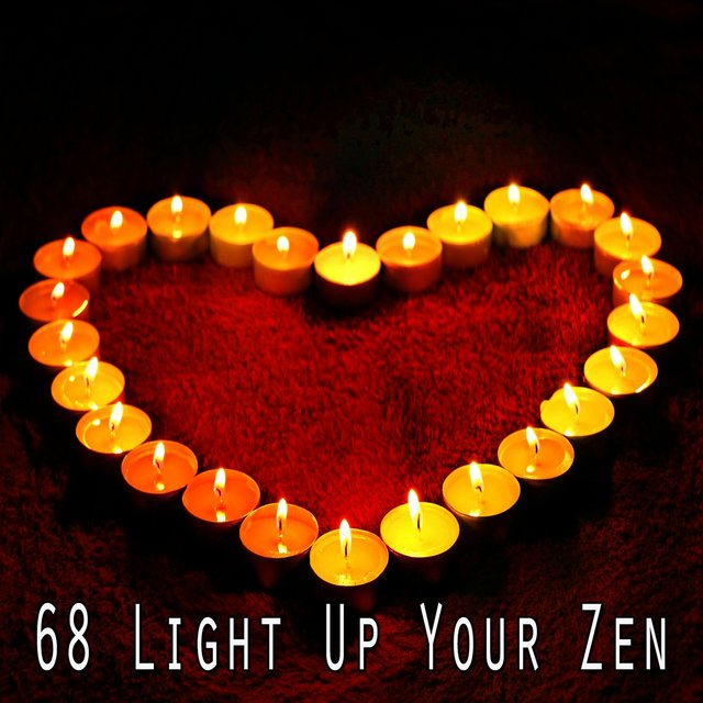 68 Light up Your Zen