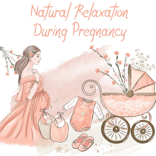 Natural Relaxation During Pregnancy