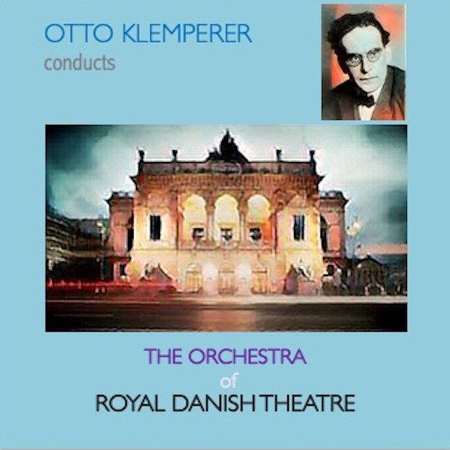 Otto Klemperer Conducts the Orchestra of Danish Theatre