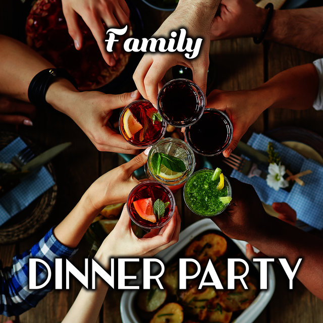 Family Dinner Party (Jazz Background Music)