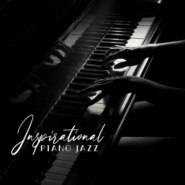 Inspirational Piano Jazz