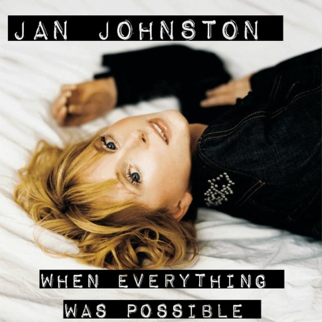 When Everything Was Possible (The Lost Recordings)