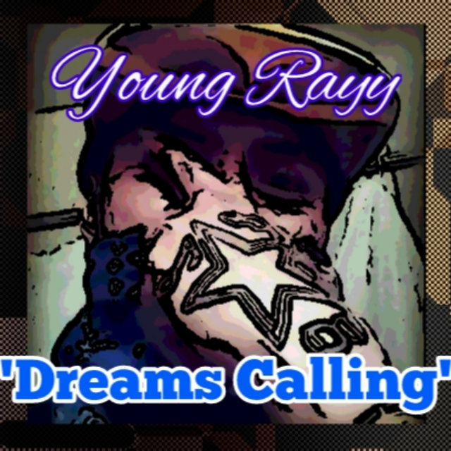 Cover art for album Dreams Calling by Young Rayy