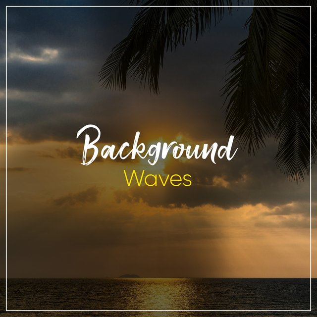 Background Waves