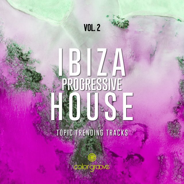 Ibiza Progressive House, Vol. 2 (Topic Trending Tracks)