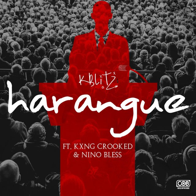 Harangue (feat. Kxng Crooked & Nino Bless)