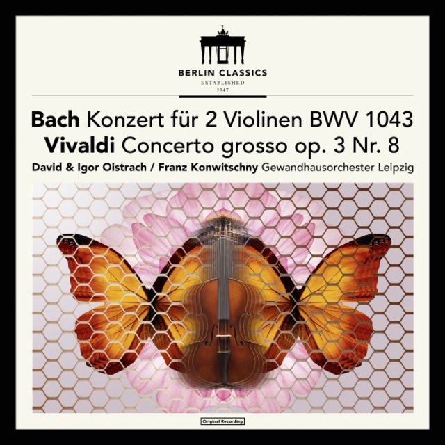 Bach: Concerto for 2 Violins in D Minor, BWV 1043 - Vivaldi: Concerto for 2 Violins in A Minor, RV 522