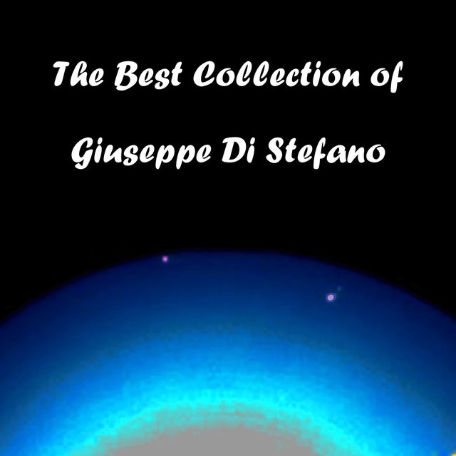 The Best Collection of Giuseppe Di Stefano