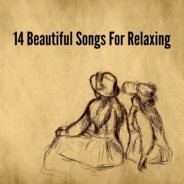 14 Beautiful Songs for Relaxing