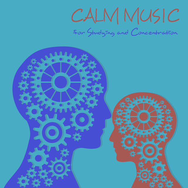 Calm Music for Studying and Concentration