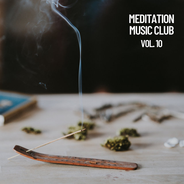 Meditation Music Club, Vol. 10