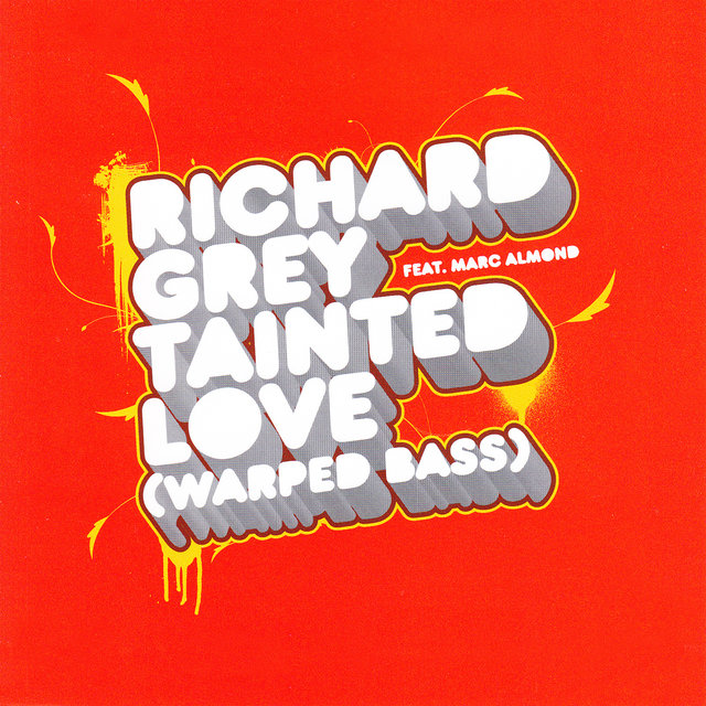 Tainted Love (Warped Bass) [feat. Marc Almond]