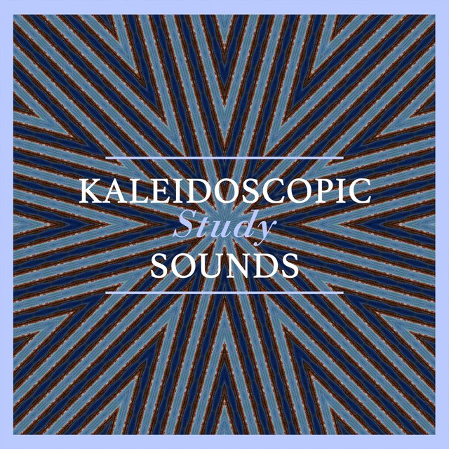 Kaleidoscopic Study Sounds