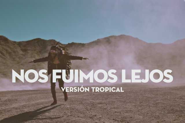 Nos Fuimos Lejos (Official Tropical Version Video)