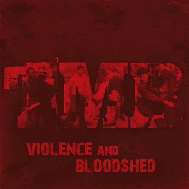Violence and Bloodshed