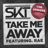 Take Me Away (feat. Rae) [Extended Radio Edit]