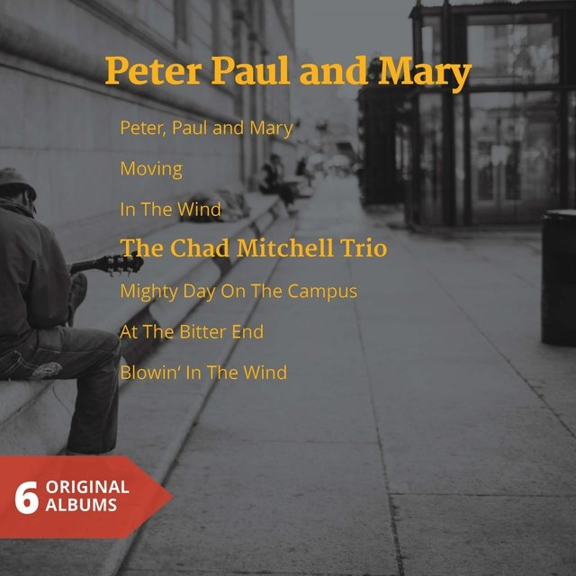 Peter Paul and Mary & the Chad Mitchell Trio